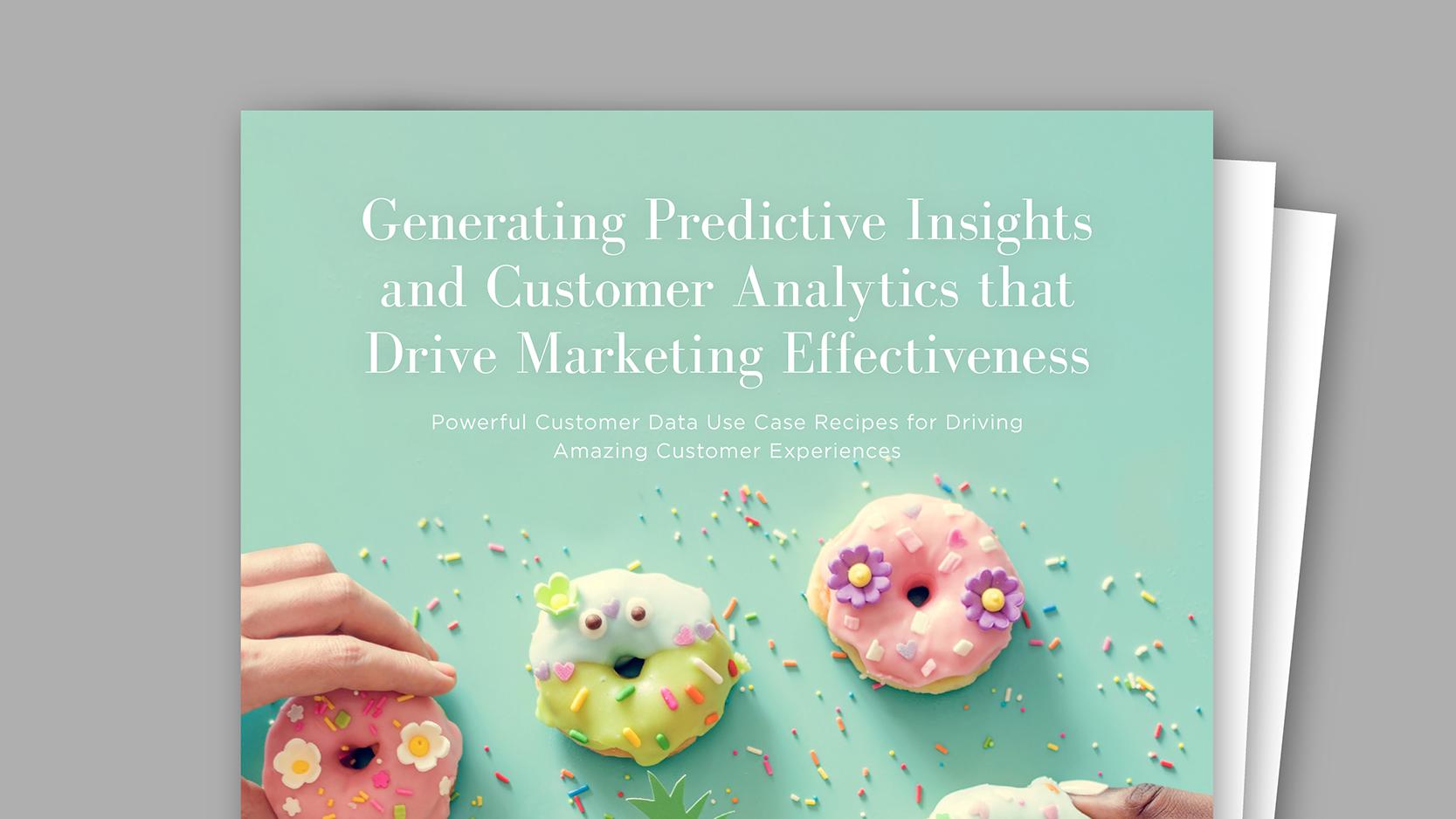 generating-predictive-insights-and-customer-analytics-that-drive-marketing-effectiveness